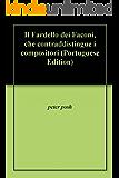 Il Fardello dei Faconi, che contraddistingue i compositori (Portuguese Edition)
