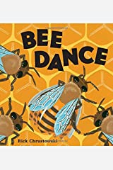 Bee Dance by Rick Chrustowski (2015-06-16) Hardcover