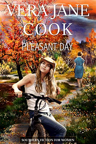 Pleasant Day: Southern Fiction for Women