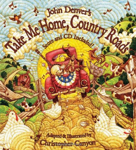 John Denver's Take Me Home, Country Roads (Audio CD Included) (The John Denver & Kids Series)