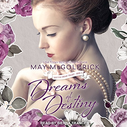 Dreams of Destiny: Scottish Dream Series, Book 3 by Tantor Audio