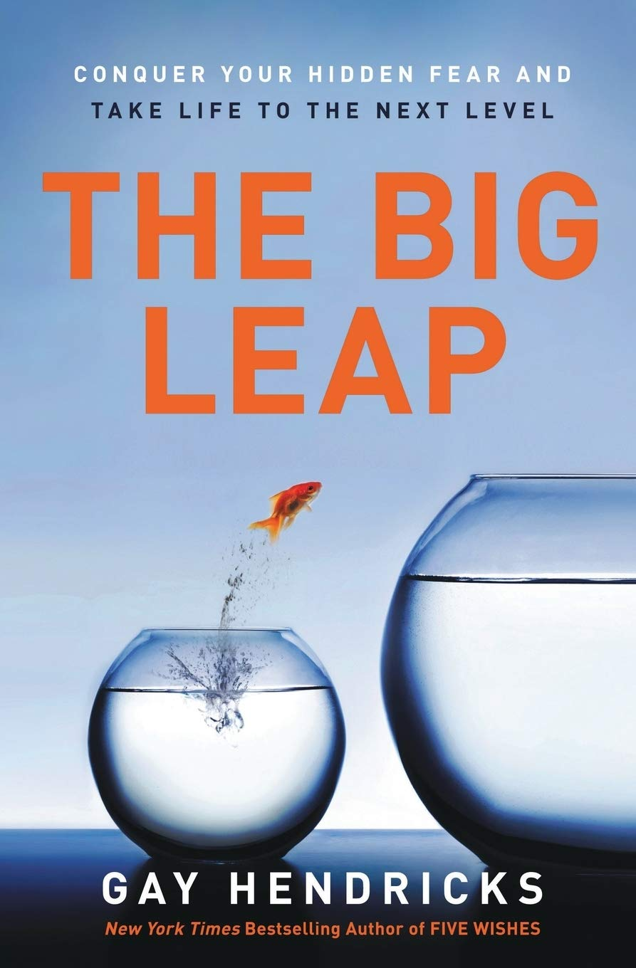 Image result for The Big Leap by Gay Hendricks