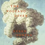 The Volcano Lover: A Romance | Susan Sontag