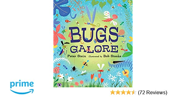 Bugs Galore: Peter Stein, Bob Staake: 9780763662202: Amazon