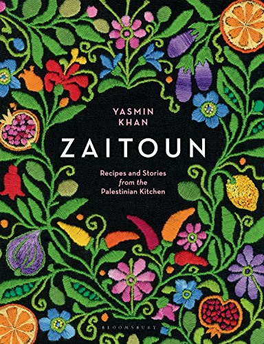 Zaitoun: Recipes and Stories from the Palestinian Kitchen by Yasmin Khan