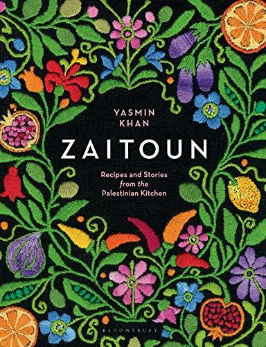 Zaitoun: Recipes and Stories from the Palestinian Kitchen by Yasmin Khan