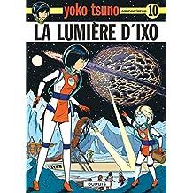 Yoko Tsuno 10 Lumiere D'Ixo