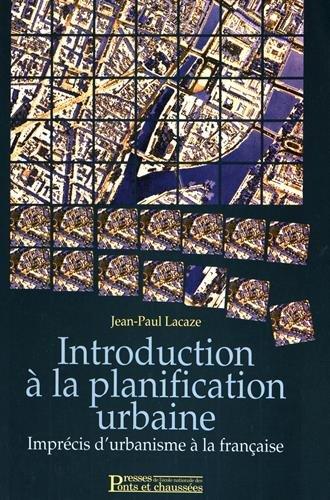 Introduction à la planification urbaine Broché – 1 janvier 1995 Jean-Paul Lacaze 2859782338 AUK2859782338 Architecture