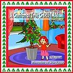 A Christmas Tree Christmas! | S C Hamill