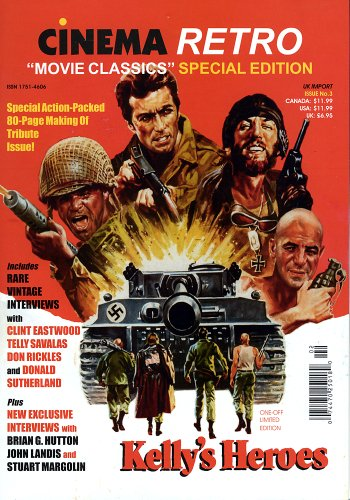 Cinema Retro: Kelly's Heroes Movie Classic Special Edition