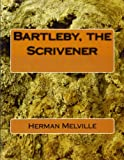 Bartleby, the Scrivener, Herman Melville, 1461066891