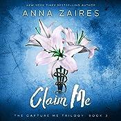 Claim Me: Capture Me, Book 3 | Anna Zaires