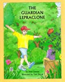 The Guardian Lepraclone, Ann Cannon, 0964953919