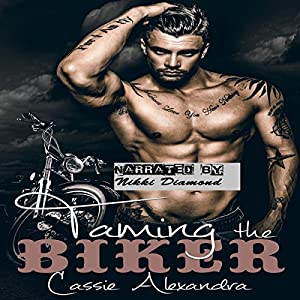 Taming the Biker Audiobook