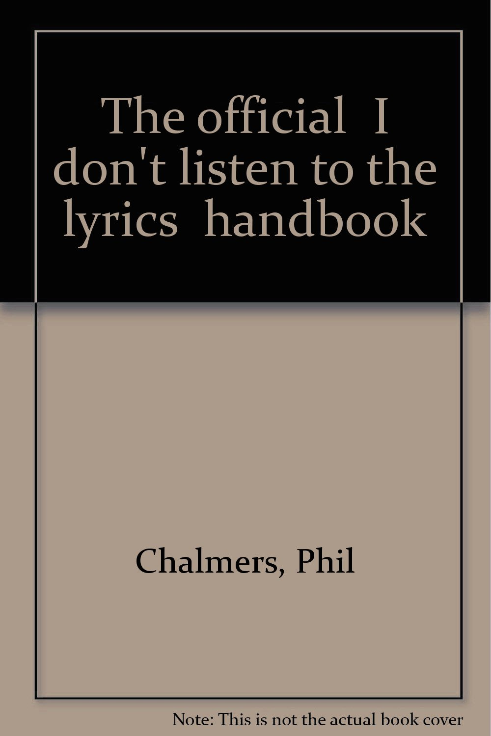 """Download The official """"I don't listen to the lyrics"""" handbook pdf"""