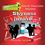 Shyness Junkie: How to Overcome Shyness | Howie Junkie