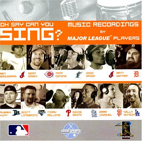 oh-say-can-you-sing-music-recordings-by-major-league-baseball-players