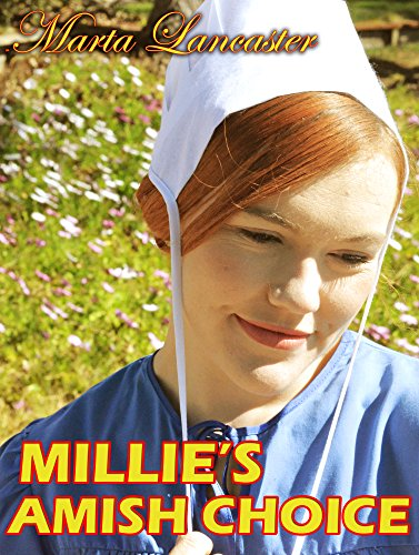 Millie's Amish Choice: A Collection of Amish Romance by [Lancaster, Marta]