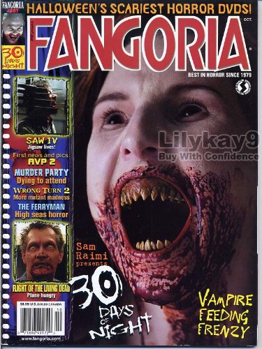 Fangoria Magazine 267 SAM RAIMI 30 Days Of Night REEKER Wrong Turn 2 SAW IV The Ferryman FLIGHT OF THE LIVING DEAD October 2007 (Halloween Horror Nights Reviews)