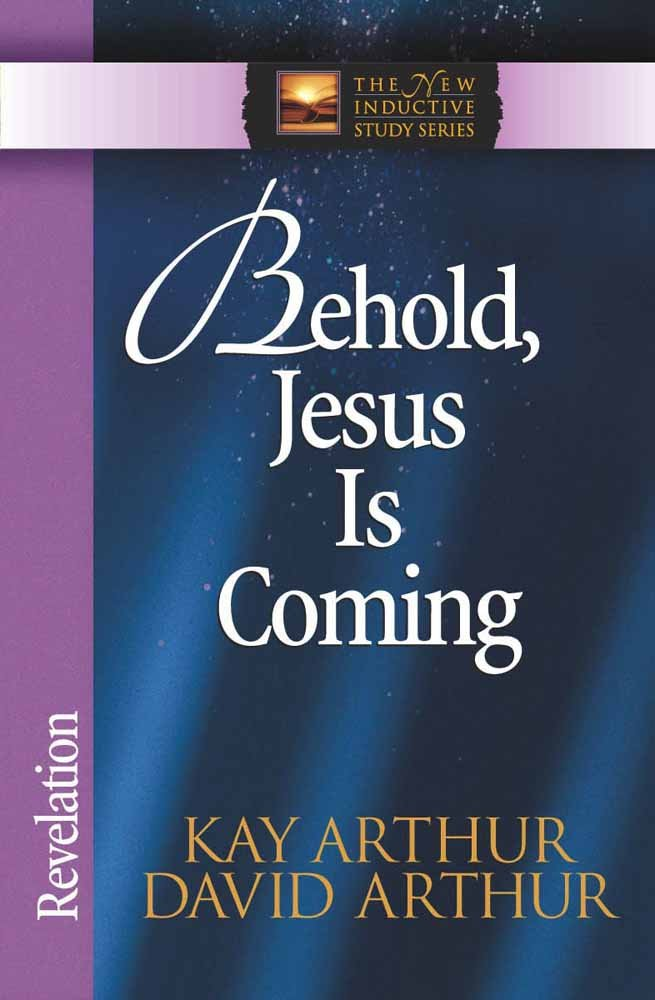 Download Behold, Jesus Is Coming!: Revelation (The New Inductive Study Series) PDF