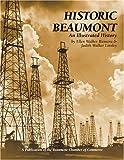 Historic Beaumont, Ellen Walker Rienstra and Judith Walker Linsley, 1893619281