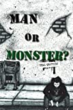 Man or Monster?, Ron Britton, 1453508236