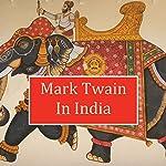 Mark Twain in India | Mark Twain