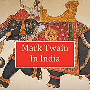 Mark Twain in India Audiobook