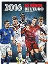 2016, 50 héros de l'Euro par Duluc