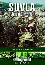 Suvla: August Offensive - Gallipoli (Battleground Gallipoli)