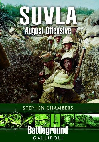 Suvla: August Offensive (Battleground Gallipoli)