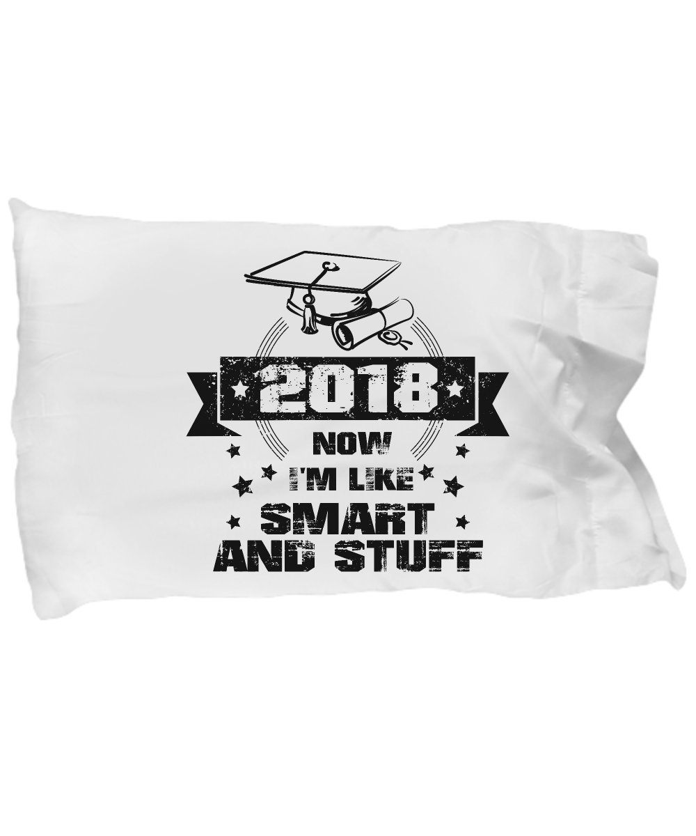 Funny Novelty Gift For Graduate 2018 Now I'm Like Smart and Stuff Best High School Graduation, 2018, Class, Student Pillow Case