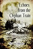 img - for Echoes from the Orphan Train book / textbook / text book