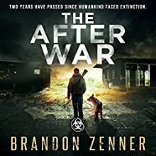 The After War Audiobook by Brandon Zenner Narrated by James Romick