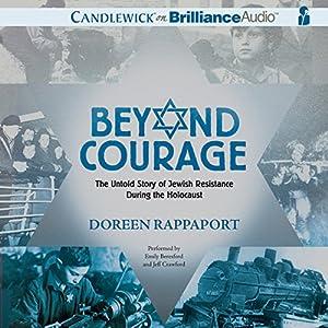 Beyond Courage Audiobook