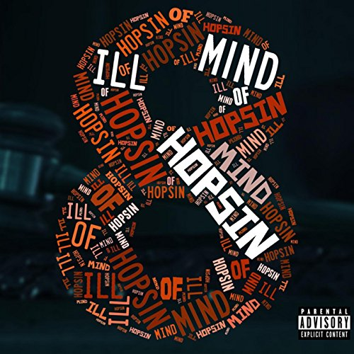 Ill Mind of Hopsin 8 [Explicit]