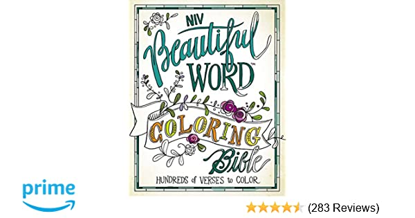 NIV Beautiful Word Coloring Bible Hardcover Hundreds Of Verses To Color Zondervan 9780310445579 Amazon Books