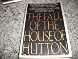 The Fall of the House of Hutton, Donna S. Carpenter and John Feloni, 0060973269