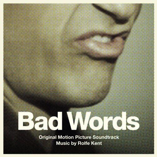Bad Words (2013) Movie Soundtrack