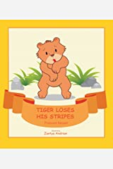 Tiger Loses His Stripes (The Junglies) Kindle Edition