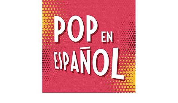 Pop en Español by Various artists on Amazon Music - Amazon.com