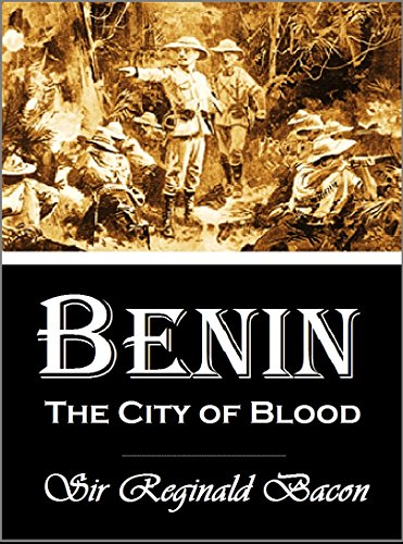 Benin: The City of Blood (1897)