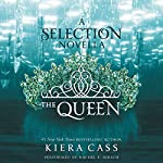 The Queen : A The Selection Novella | Kiera Cass