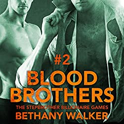 Blood Brothers 2: A Dark BBW Dom Billionaire Stepbrother Menage Serial