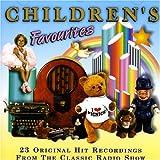 Children's Favourites: 23 Original Hit Recordings from the Classic Radio Show