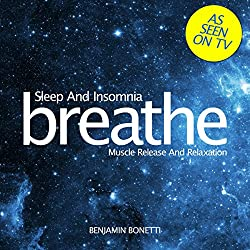 Breathe - Sleep and Insomnia: Muscle Release and Relaxation