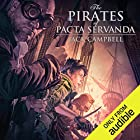 The Pirates of Pacta Servanda: The Pillars of Reality, Book 4 Audiobook by Jack Campbell Narrated by MacLeod Andrews