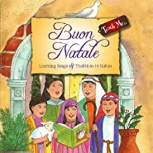 Teach Me Buon Natale: Learning Song and Traditions in Italian