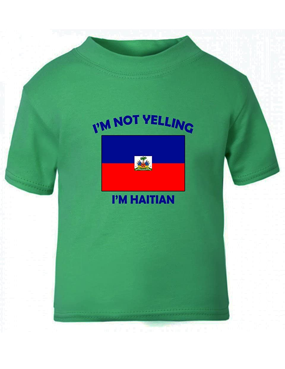 I'M Not Yelling I Am Haitian Haiti Toddler Baby Kid T-Shirt Tee TTYELLCOF018_B3T
