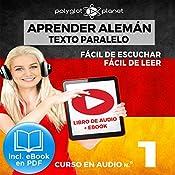 Aprender Alemán - Fácil de Leer - Fácil de Escuchar - Texto Paralelo: Curso en Audio, No. 1 [Learn German - Audio Course No. 1]: Lectura Fácil en Alemán [Easy Reading in German] | Polyglot Planet